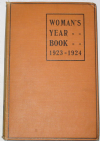 The Woman's Year Book 1923 - 1924, edited by G. Evelyn Gates